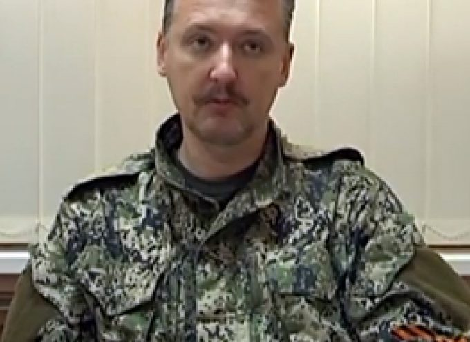 Full text of the appeal of the commander of the militia of Donetsk People`s Republic Igor Strelkov (UPDATED WITH 2nd translation!)