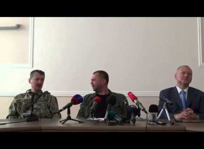 Part II – Press-Conference of Igor Strelkov and Alexander Borodai, Donetsk, July 10, 2014 (UPDATED with video!)