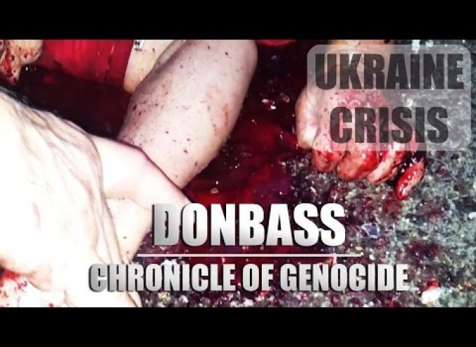 Ukraine Crisis: Donbass. Chronicle of Genocide