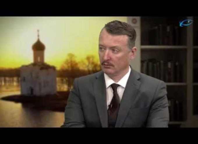 Igor Strelkov : War Awaits Russia