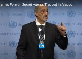 Breaking News Syria Names Foreign Secret Agents Trapped in Aleppo to the UN Security Council