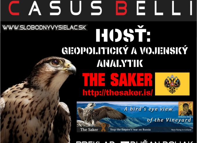 The Saker interviewed by a free Slovak radio station's show 'Casus Belli'