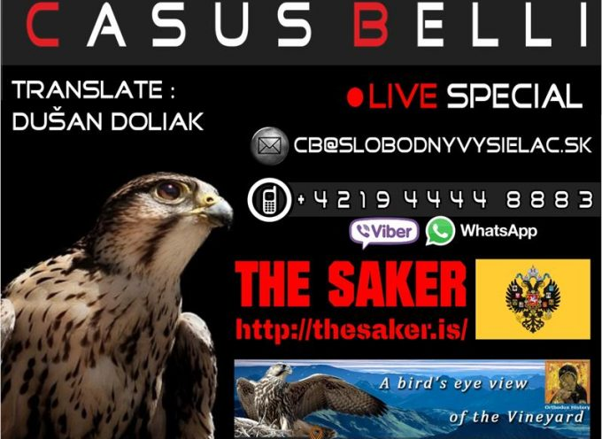 The Saker interviewed by the free Slovak radio station's show 'Casus Belli'