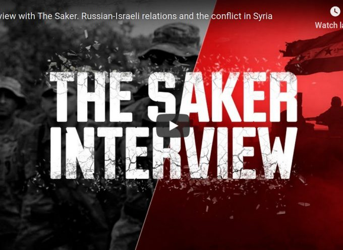 Interview with The Saker. Russian-Israeli relations and the conflict in Syria