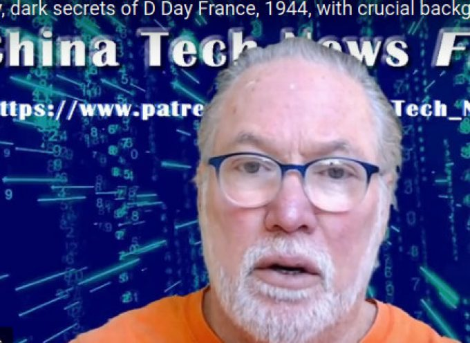 Dirty, dark secrets of D Day France, 1944, with crucial background in World War II China and Japan