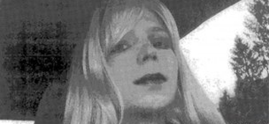"Bradley Manning wants to be called ""Chelsea"" and become a woman through hormony therapy"