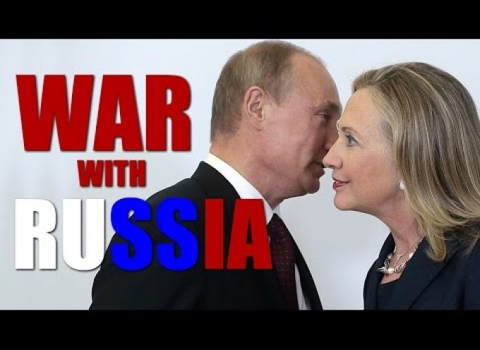 Hillary Threatens War With Russia!