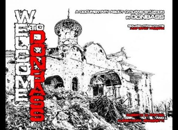 Welcome to the Donbass (documentary about crimes, kidnapping and tortures of civilian people)