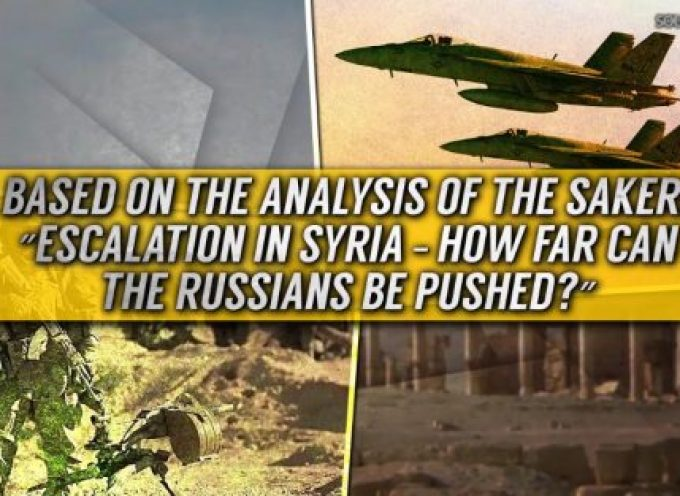 Escalation In Syria – How Far Can The Russians Be Pushed?