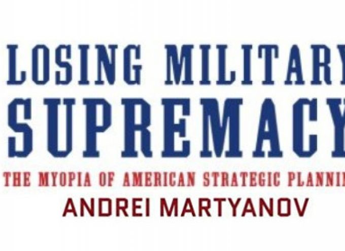 Book Review – Losing Military Supremacy by Andrei Martyanov