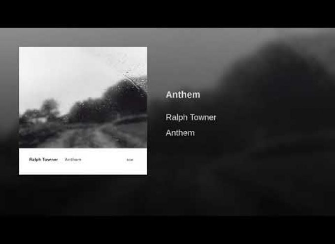 """Anthem"" by Ralph Towner"