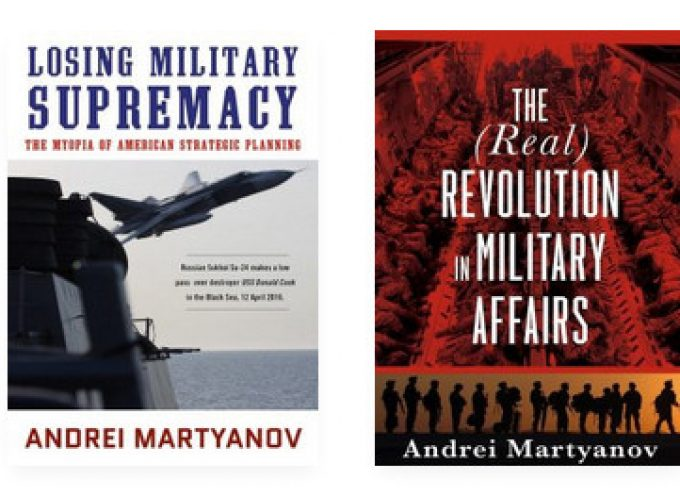 """Book review: Andrei Martyanov's """"The (real) Revolution in Military Affairs"""""""