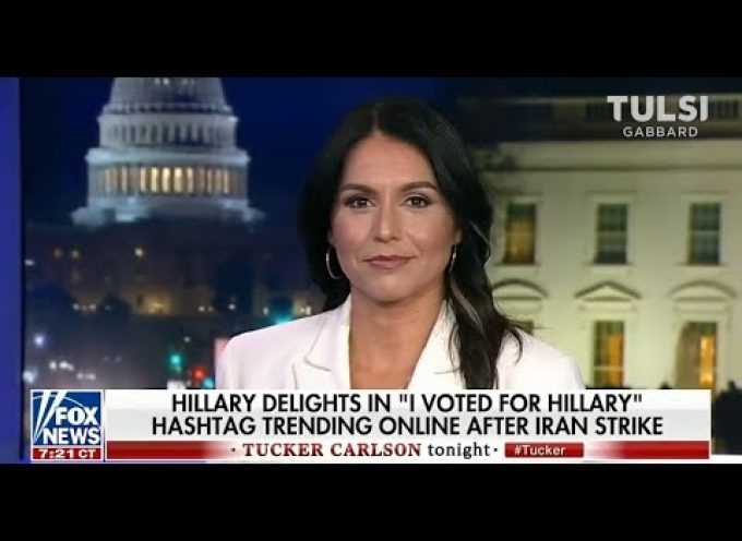 Tucker Carlson and Tulsi Gabbard on Hillary the Warmonger