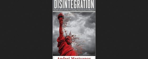 """Book review: """"Disintegration"""" by Andrei Martyanov"""
